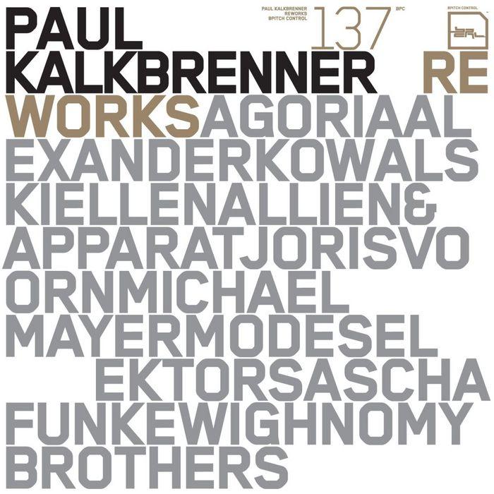 paul kalkbrenner - reworks