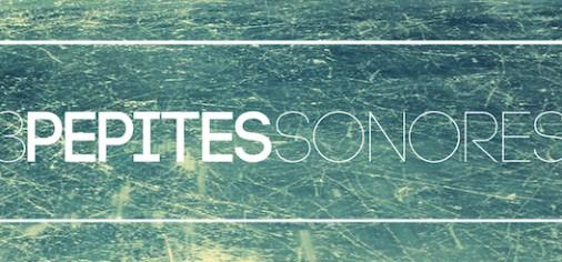 3 Pépites Sonores : Beste Modus