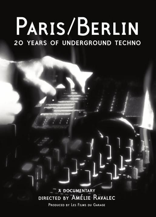 Paris/Berlin : 20 Years Of Underground Techno