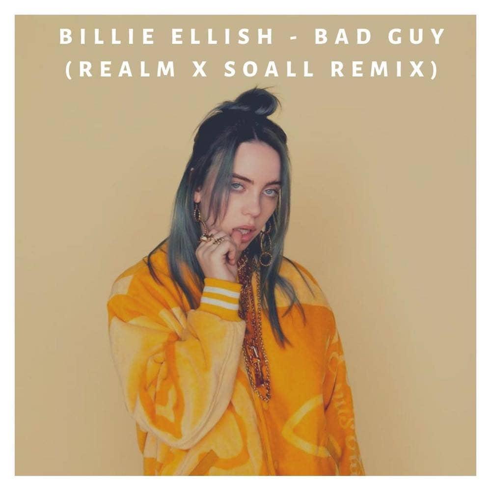 Dj parisienne DJ Soall ett realm remix Bad Guy de Billie Ellish