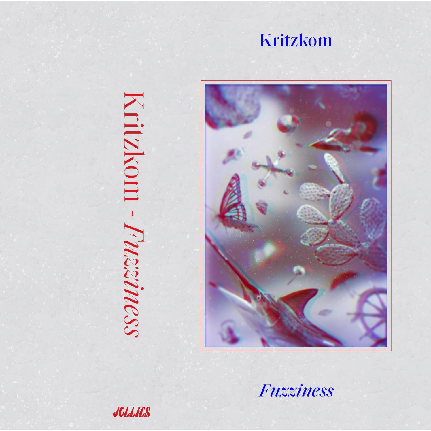 Kritzkom dévoile son nouvel album, Fuzziness, sur le label New Yorkais Jollies