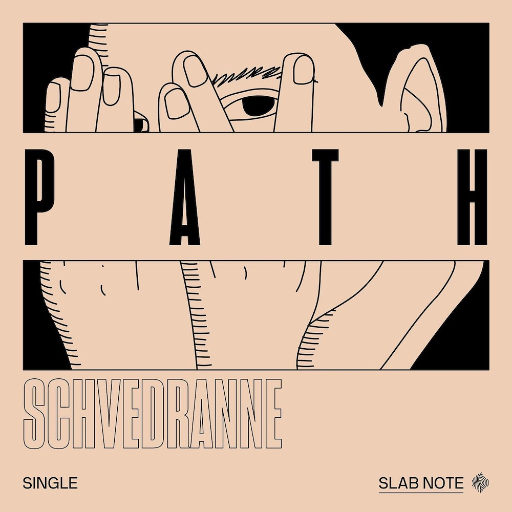Schvedranne patch EP Slab Note