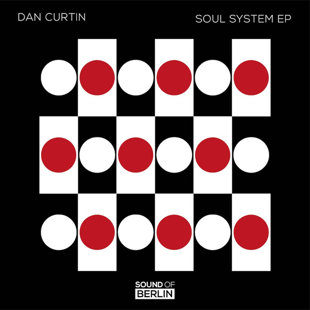 Dan Curtin dévoile son nouvel EP futuriste « Soul System » via Sound of Berlin
