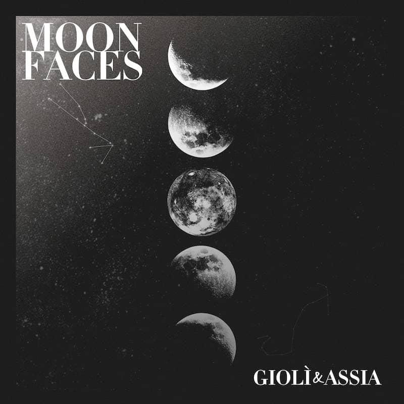 Gioli & Assia Moon faces Ep