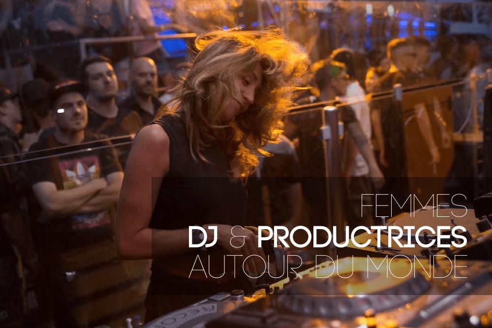 Lumière sur 50 femmes DJ et productrices à travers le monde