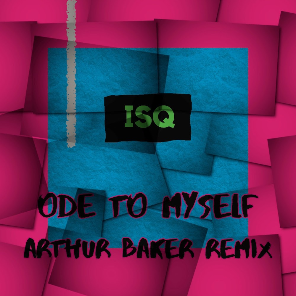 Arthur Baker, producteur primé, remixe le single « Ode to Myself » du quatuor londonien ISQ