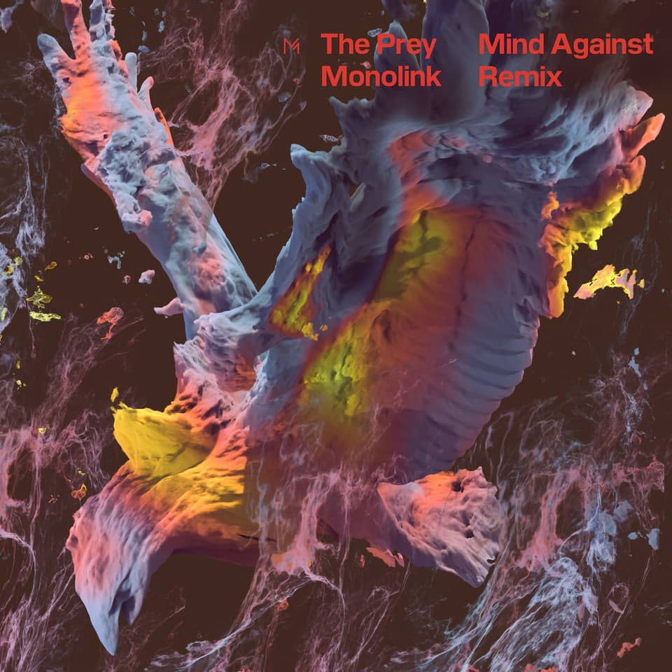 Mind Against remixe the prey de Monolink