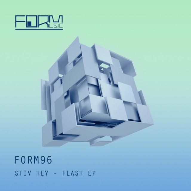 Stiv Hey Flash EP Form Music
