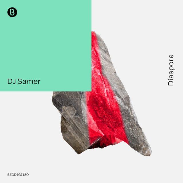 DJ Samer Disapora sur Bedrocks Records