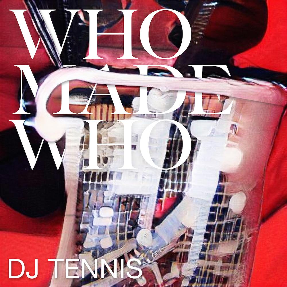 WhoMadeWho Mermaids DJ Tennis Remix