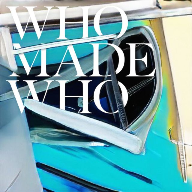 Who Made Who Summers