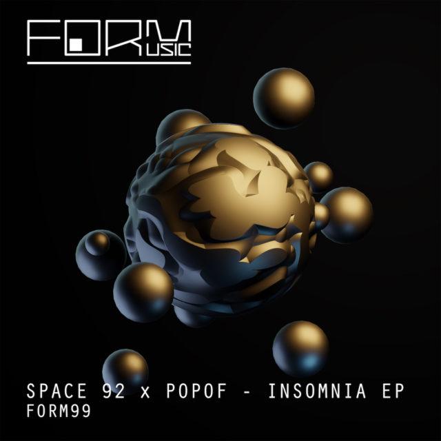 "Space 92 x Popof EP ""Insomnia"" sur Form Music"
